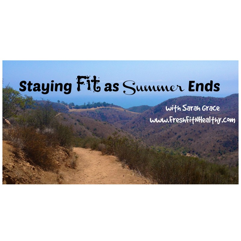 Staying Fit as Summer Ends