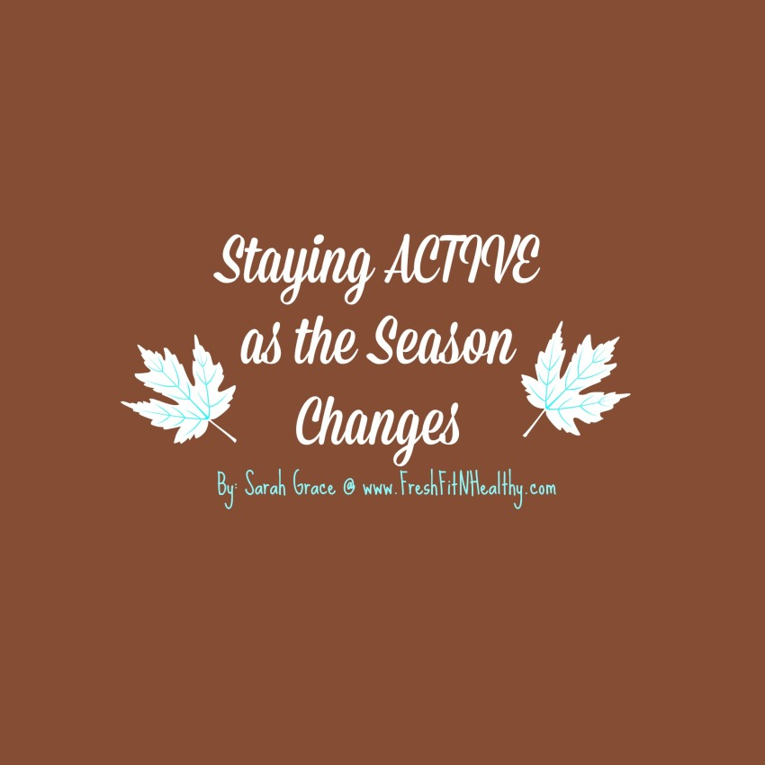 Staying Active as the Season Changes