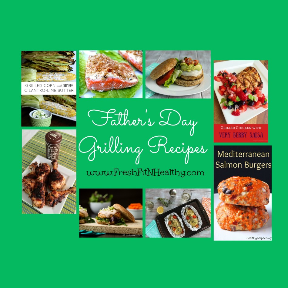 All Things Grilling {Recipe Roundup} for Father's Day!