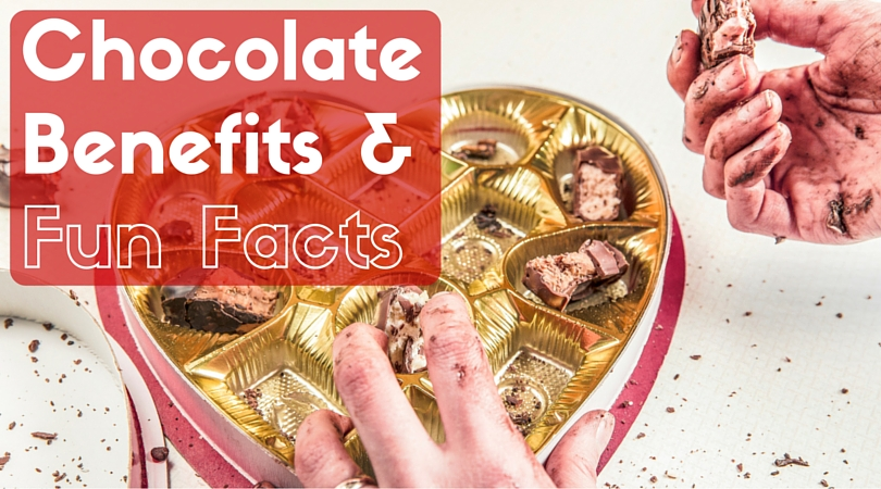 16 Chocolate Benefits and 20 Fun Facts