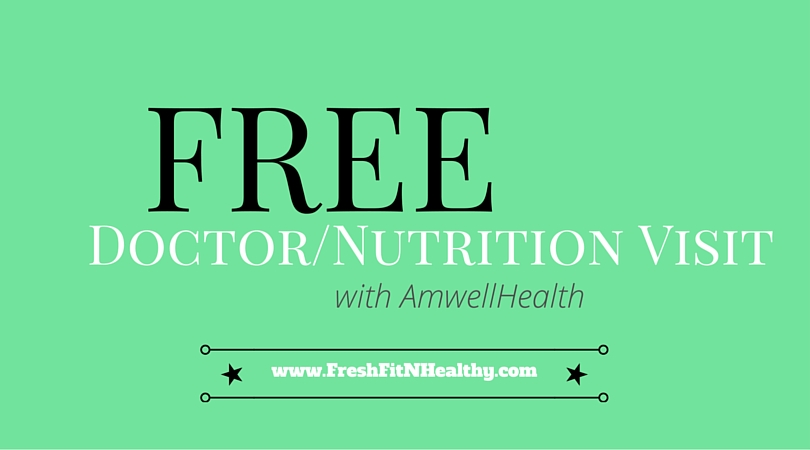 FREE Doctor or Register Dietitian Visit with Amwell