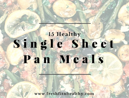 15 Single Sheet Pan Meals to Make Life Easier