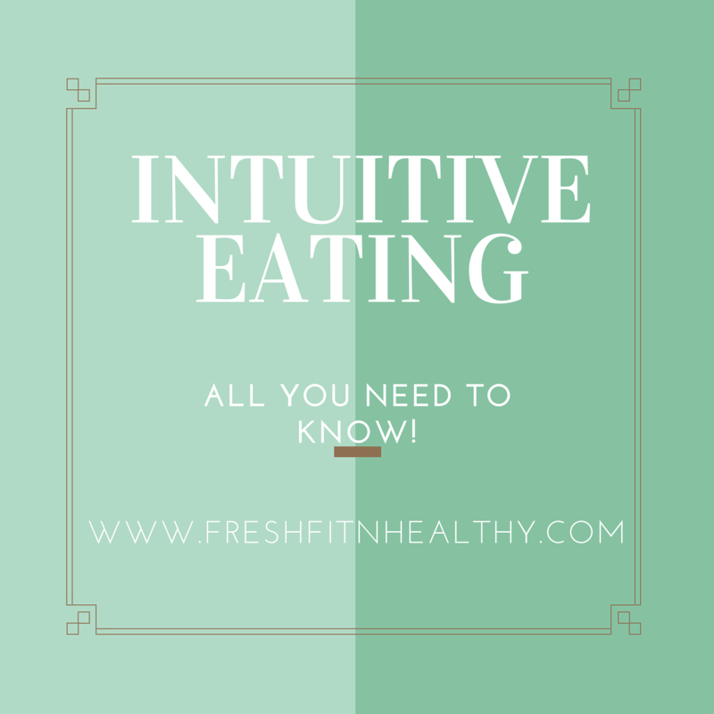 Intuitive Eating 101 + FREE printable journal - Fresh Fit N Healthy