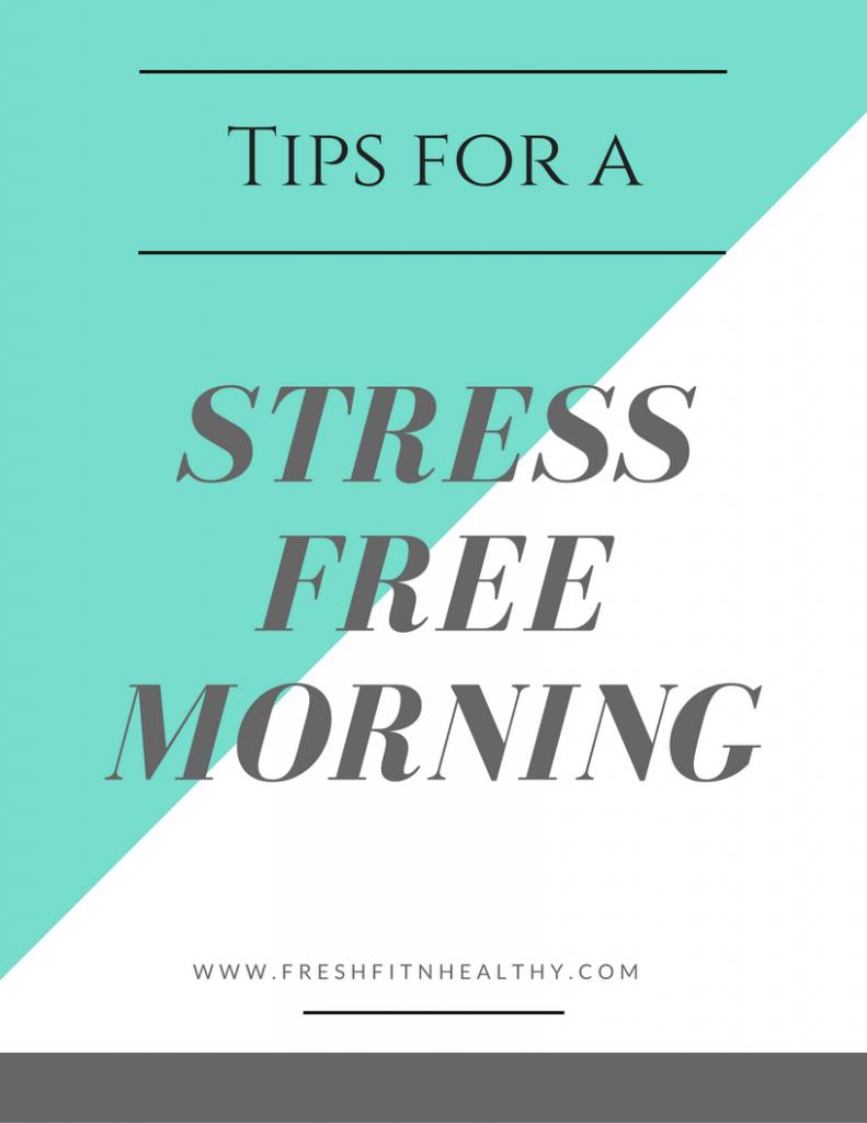 stress free morning tips