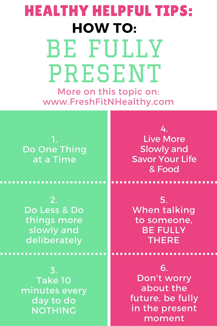 How to live a stress free life by being present