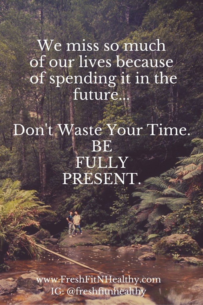 Tips onHow to BeFullyPresent (1)