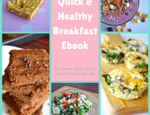 10 Healthy and Quick Breakfast Recipes!
