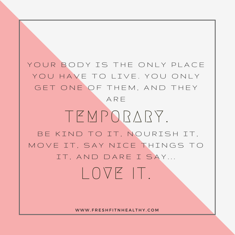 Love Your Body 50 Inspiring Quotes And Tips Fresh Fit N Healthy