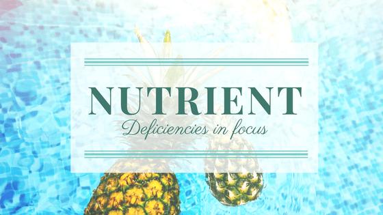Nutrient Deficiencies in Focus
