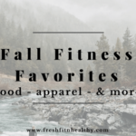Fitness Fall Favorites